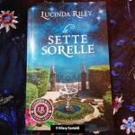 """""""Le Sette Sorelle"""" la saga di Lucinda Riley (libro 1)"""