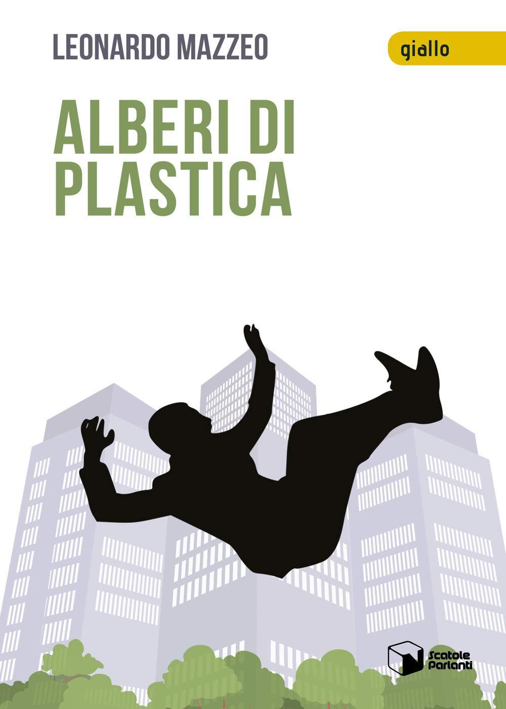 Alberi di plastica Leonardo Mazzeo